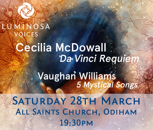 Luminosa_Voices_Da_Vinci_Requiem_28th_March.fw